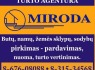 UAB Miroda nekilnojamojo turto agentas darbui Marijampolės regione